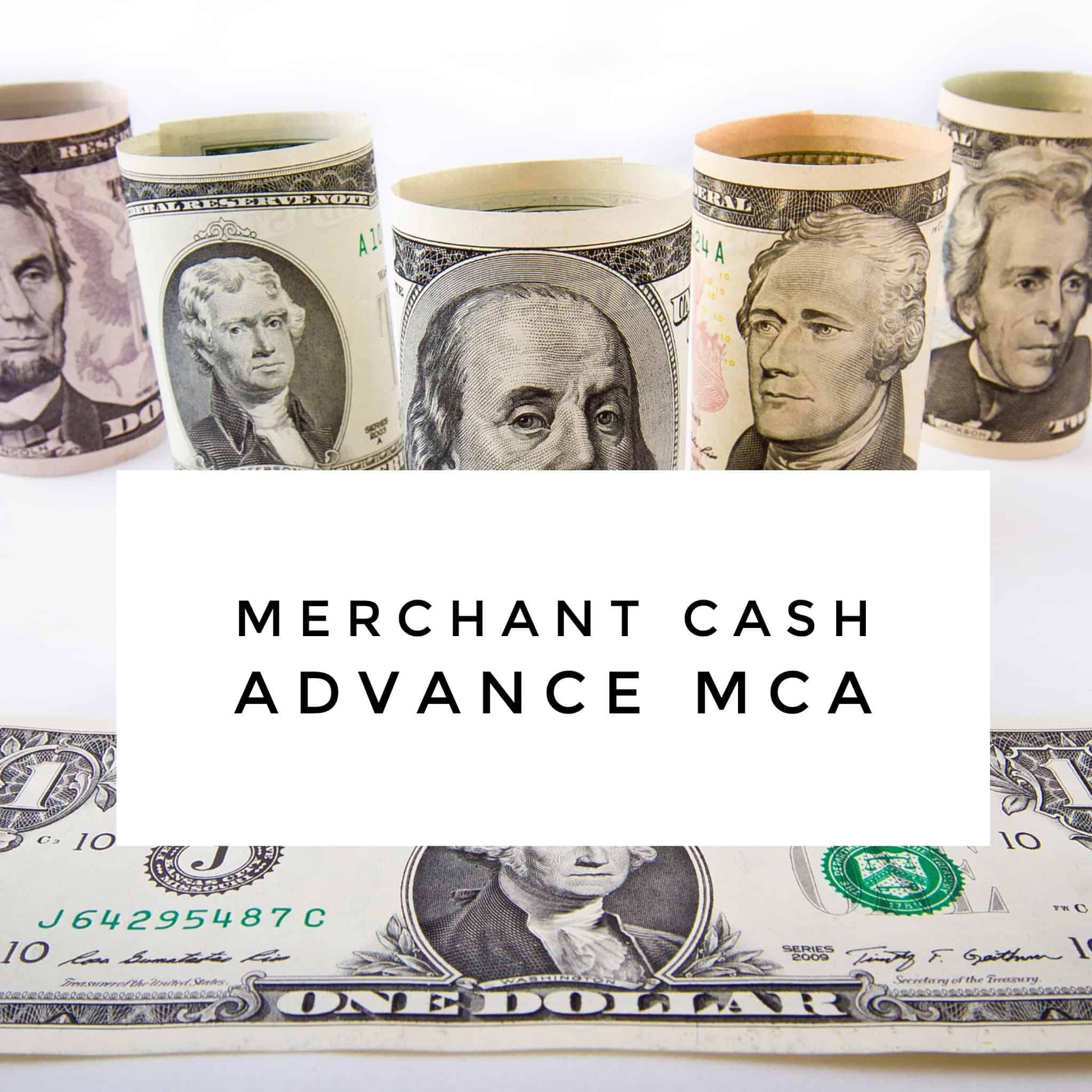 Merchant Cash Advance MCA