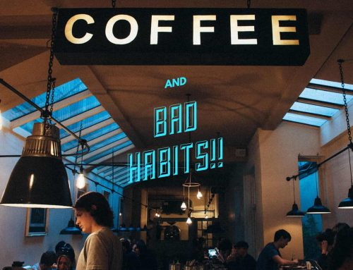 Bad Habits for Business Owners to Avoid! Part II