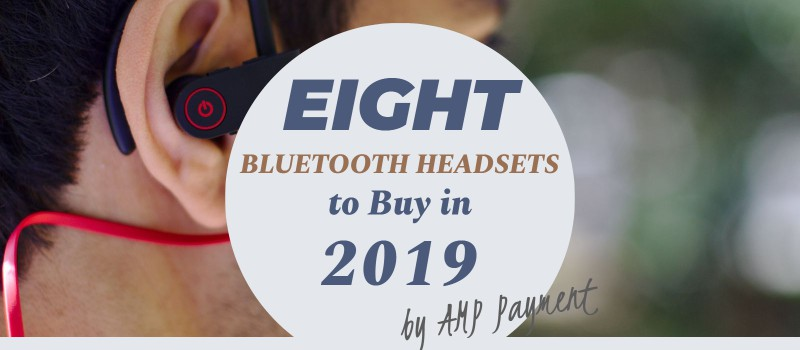 Best Bluetooth Earpiece 2020.Best Bluetooth Headsets In 2020 Amp Payment Systems